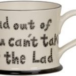 http://www.onemoregift.co.uk/product/Take The Lad Out Of Scotland-Mug-Scotland